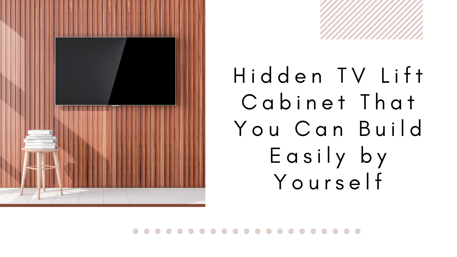 Hidden TV Lift Cabinet That You Can Build Easily by Yourself