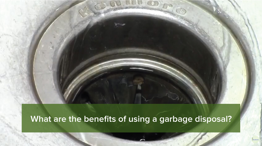 What are the benefits of using a garbage disposal?