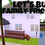 How to Build a Family Friendly Home